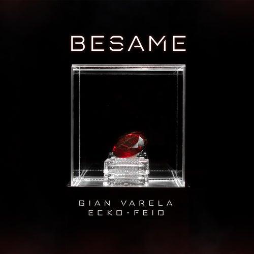 Bésame by Gian Varela