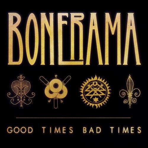 Good Times Bad Times by Bonerama