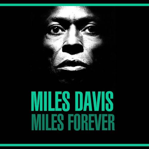 Miles Forever de Miles Davis