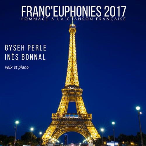 Franceuphonies (2017) by Gyseh Perle