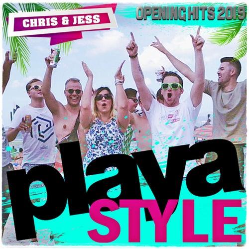 Playa Style (Auf das Leben [Mallorcastyle]/super Geil!/Bier sind immer für dich da!/Summer [Mallorca Mix 2018]/Gut zu Vögeln) (Opening Hits 2019) von Chris