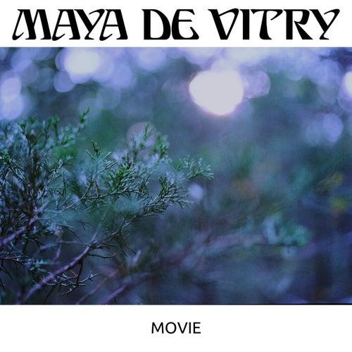Movie von Maya De Vitry