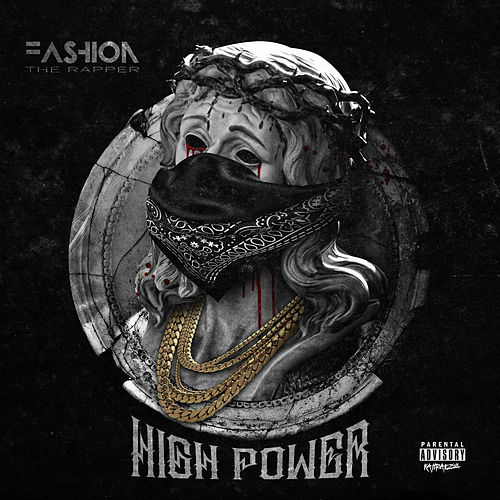 High Power de Fashion The Rapper