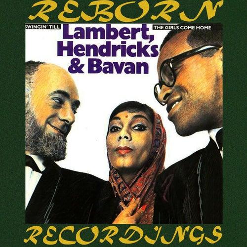 Swingin' Til the Girls Come Home (HD Remastered) von Lambert