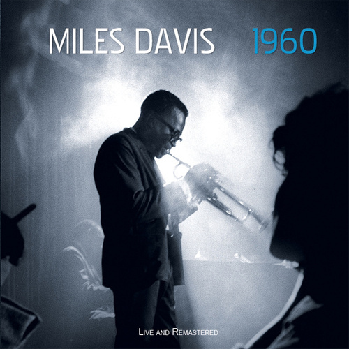 1960: Live and Remastered de Miles Davis