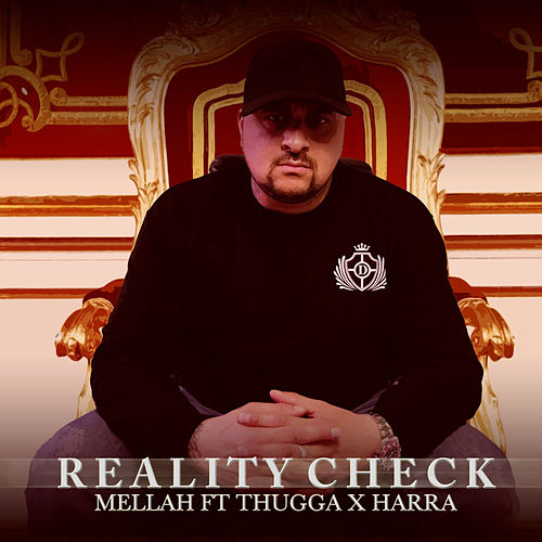 Reality check by Mellah