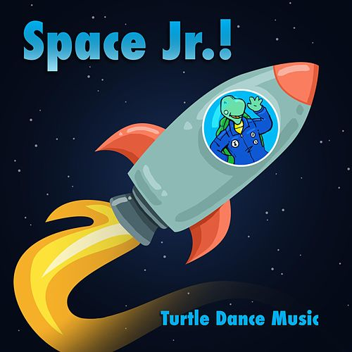 Space Jr. (A Universe of Stories!) by Turtle Dance Music
