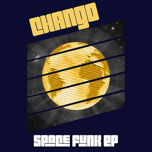 Space Funk EP by Chango