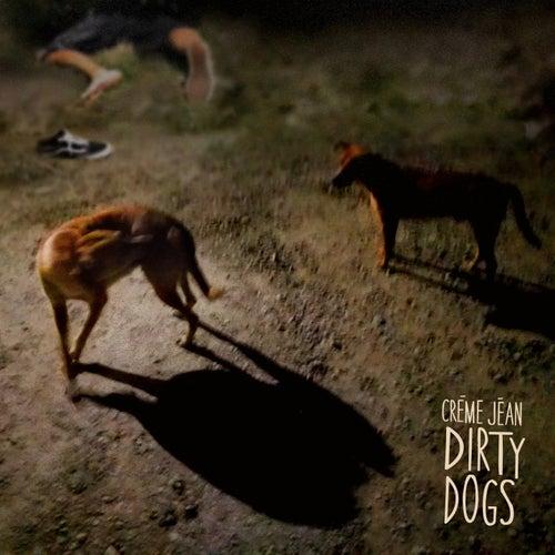 Dirty Dogs de Créme Jéan
