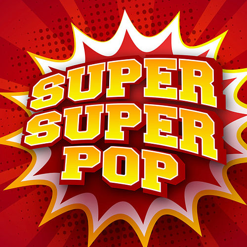 Super Super Pop de Various Artists