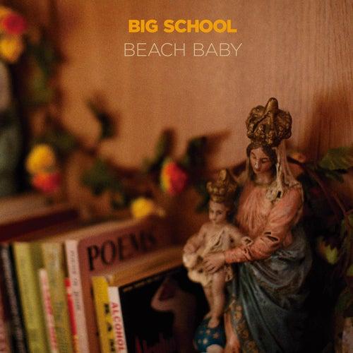 Big School von Beach Baby