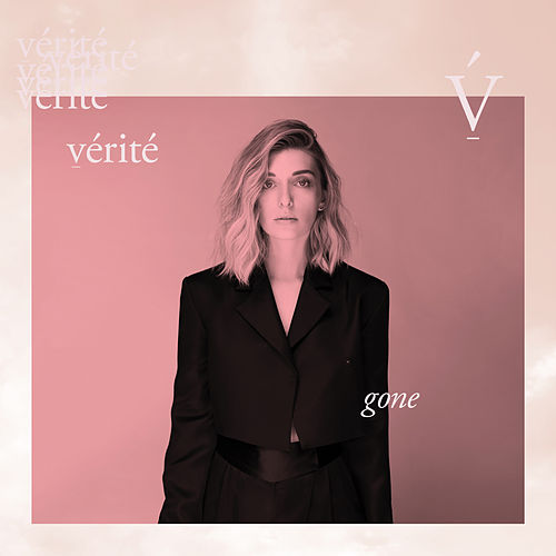 Gone by Vérité