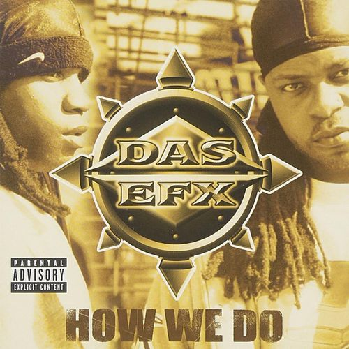 How We Do de Das EFX
