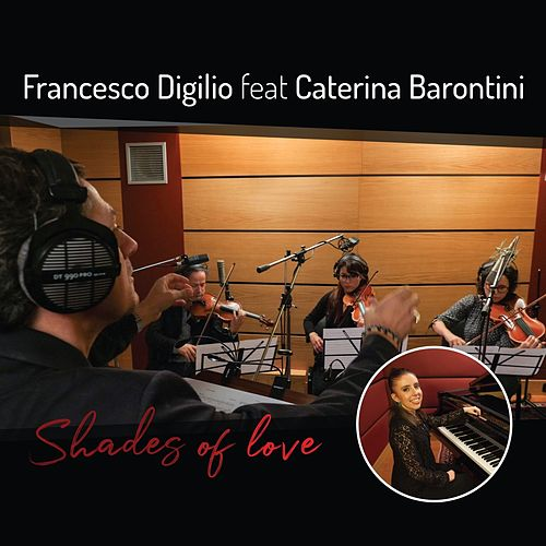 Shades of Love by Francesco Digilio