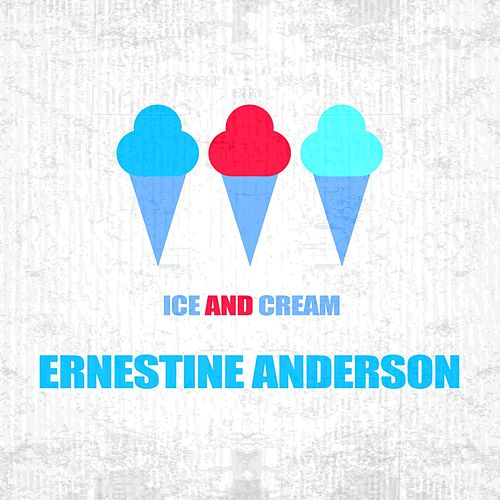 Ice And Cream by Ernestine Anderson