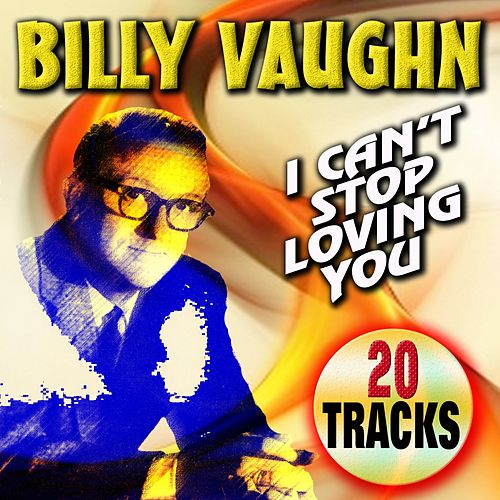 I Can't Stop Loving You von Billy Vaughn