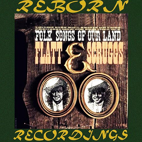 Folk Songs of Our Land (HD Remastered) de Flatt and Scruggs