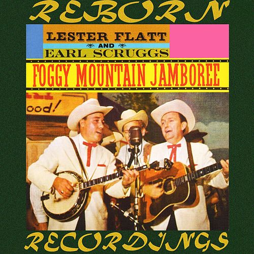 Foggy Mountain Jamboree (HD Remastered) de Flatt and Scruggs