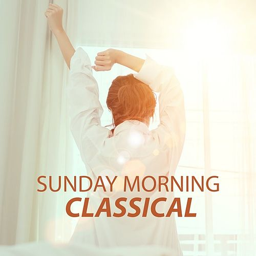 Sunday Morning Classical de Various Artists