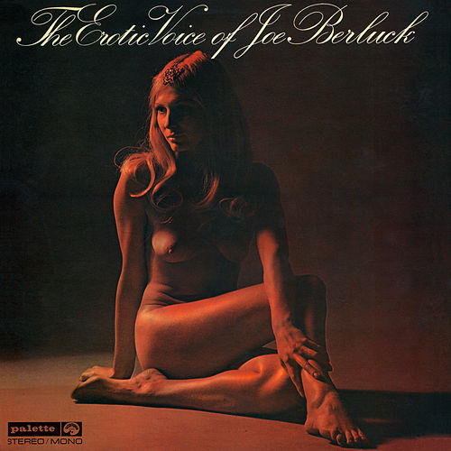 The Erotic Voice of Joe Berluck by Joe Berluck
