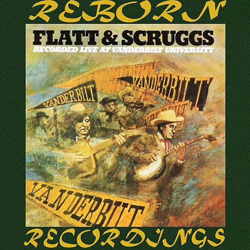 Live at Vanderbilt University (HD Remastered) de Flatt and Scruggs