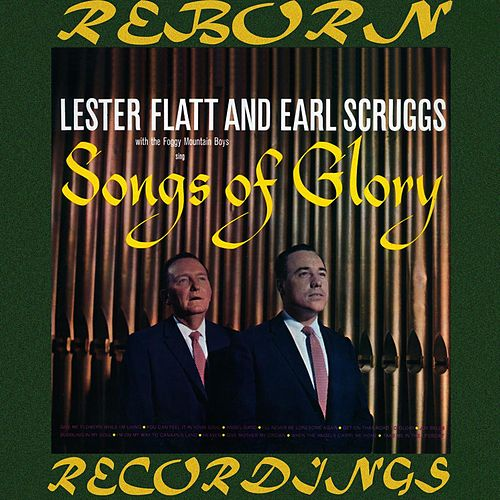 Songs of Glory (HD Remastered) di Lester Flatt