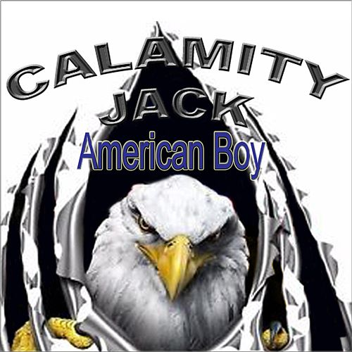 American Boy by Calamity Jack