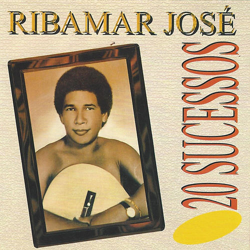 20 Sucessos de Ribamar José
