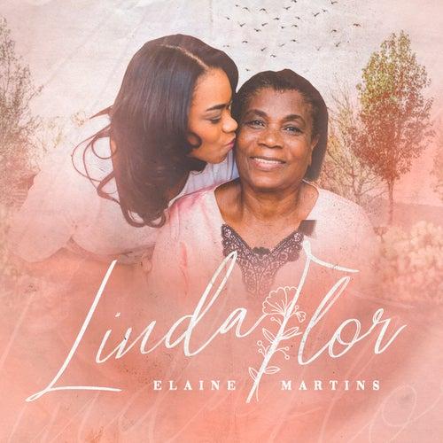 Linda Flor de Elaine Martins