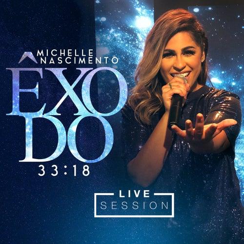 Êxodo 33:18  (Live Session) de Michelle Nascimento