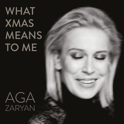 What Xmas Means To Me de Aga Zaryan