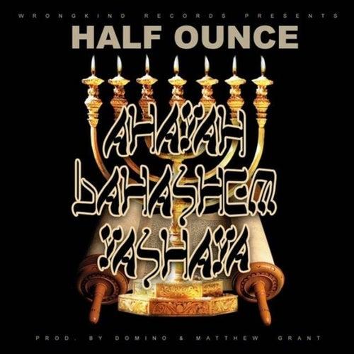 Ahayah BahaShem Yashaya von Half Ounce