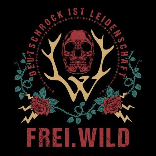 Deutschrock ist Leidenschaft von Frei.Wild