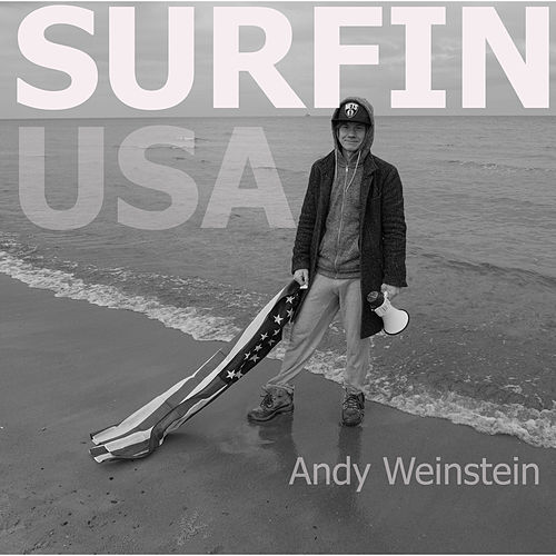 Surfin USA by Andy Weinstein