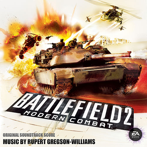Battlefield 2: Modern Combat (Original Soundtrack) de Rupert Gregson-Williams