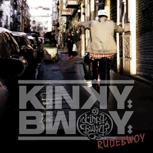 Rudebwoy de Kinky Bwoy