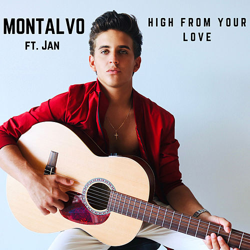 High from Your Love by Montalvo 'el Pirata'