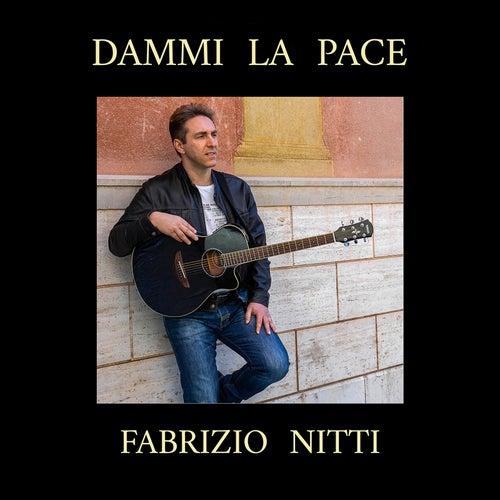 Dammi la pace by Fabrizio Nitti