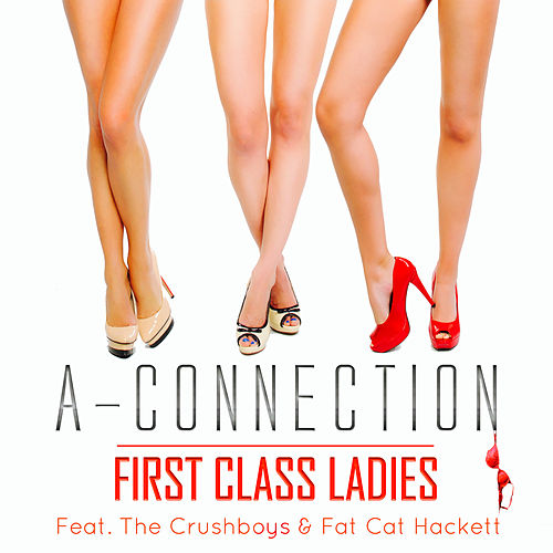 First Class Ladies de A-Connection