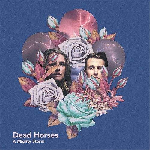 Mighty Storm di Dead Horses