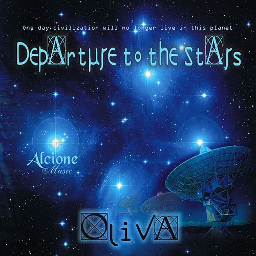 Departure to the Stars de Oliva