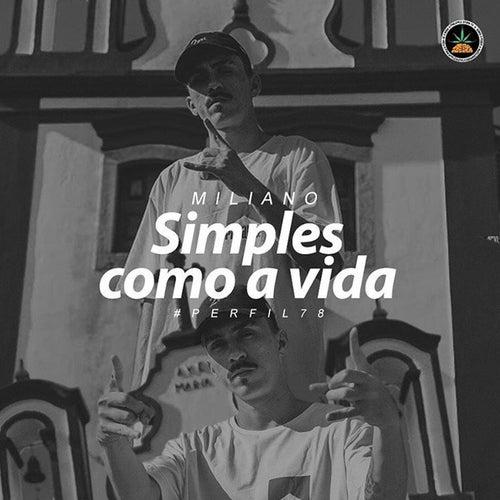 Simples Como a Vida by Pineapple StormTv