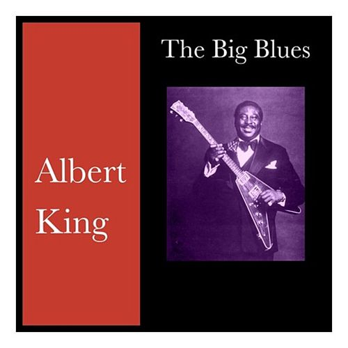 The Big Blues de Albert King