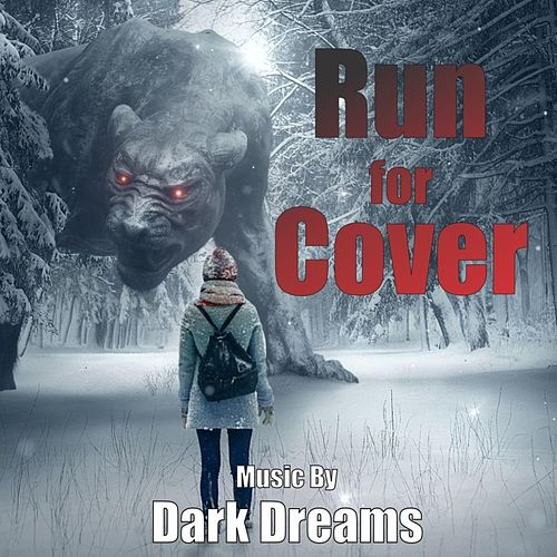 Run for Cover by Dark Dreams
