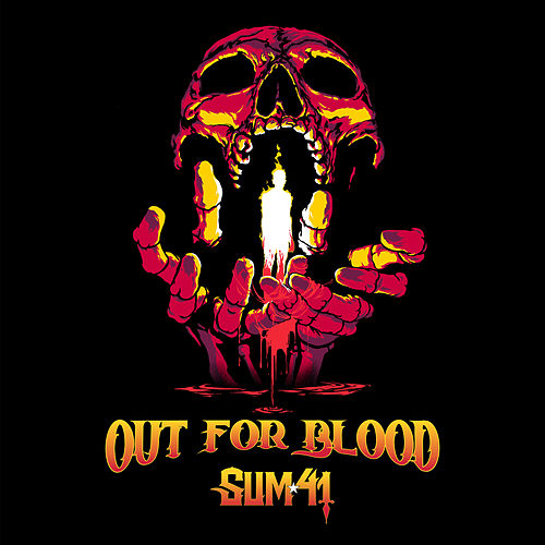 Out For Blood by Sum 41