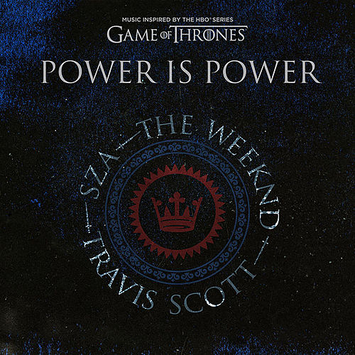 Power is Power van SZA, The Weeknd, Travis Scott