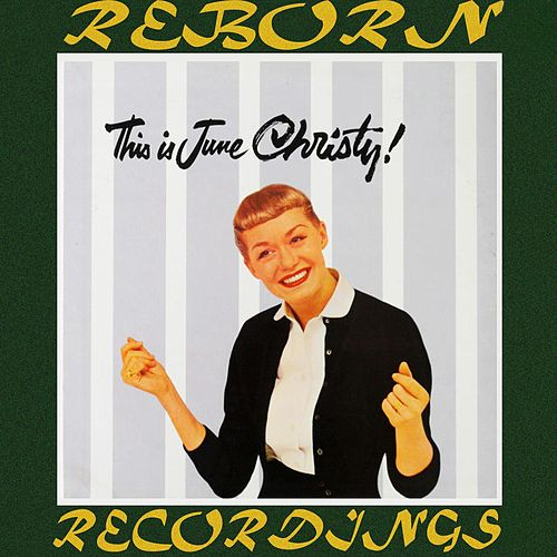This Is June Christy (HD Remastered) von June Christy