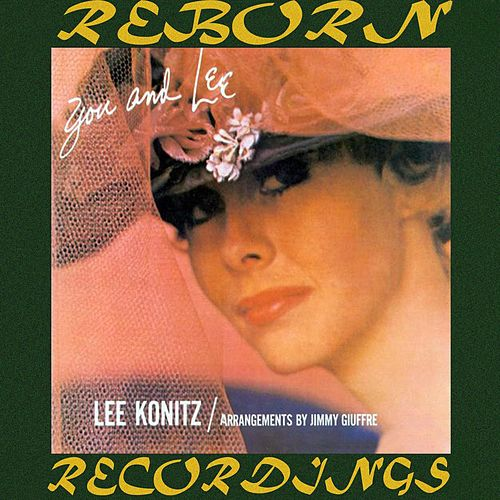 You and Lee (HD Remastered) de Lee Konitz