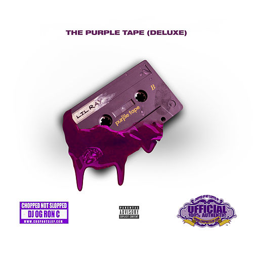 The Purple Tape (Deluxe) [Chopped Not Slopped] von Lil Ray