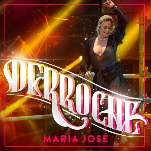 Derroche de María José